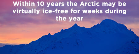 Winthin 10 years the Arctic will be virtually ice-free for weeks during the year.