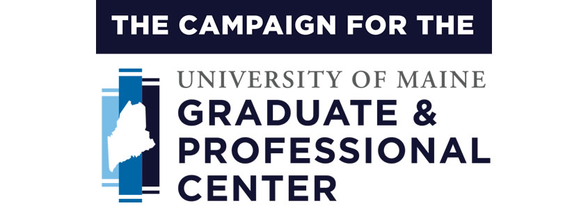 The Campaign for the University of Maine Graduate and Professional Center
