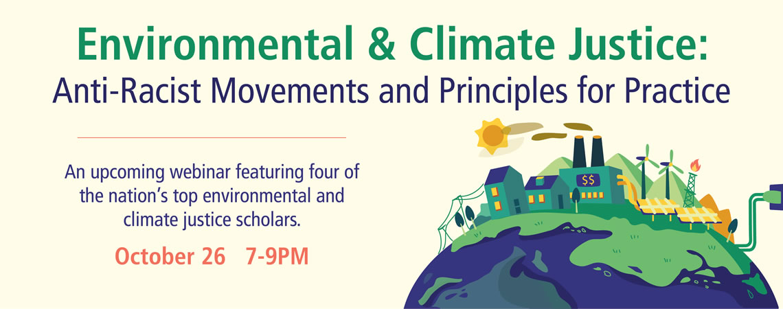Environmental & Climate Justice: Anti-Racist Movements and Principles for Practice